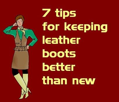 7 tips for keeping leather boots better than new - #frugal #shoecare #bootcare #leathercare #boots #ridingboots #leatherboots