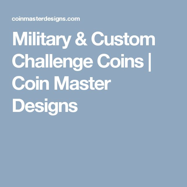 Military & Custom Challenge Coins | Coin Master Designs