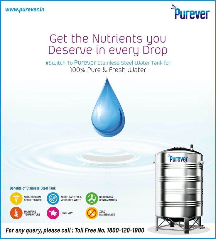 #Get the Nutrients#Deserve# in # Every #Drop#Switch to Purever#Stainless#Steel# Water Tank#http://www.purever.in/
