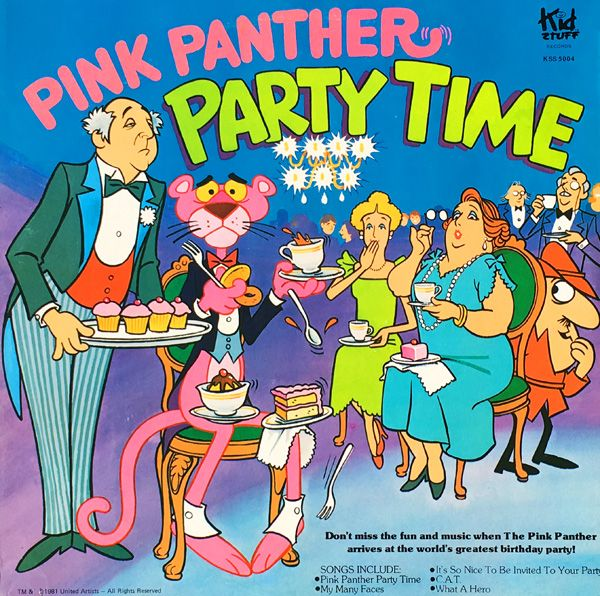 """PINK PANTHER PARTY TIME Kid Stuff Records KSS-5004 (12"""" 33 1/3 RPM / Stereo / 1981 / 29 minutes) Songs: """"Pink Panther Party Time,"""" """"My Many Faces,"""" """"It's So Nice to Be Invited to Your Party"""" """"C.A.T."""" """"What a Hero"""" by John Braden."""