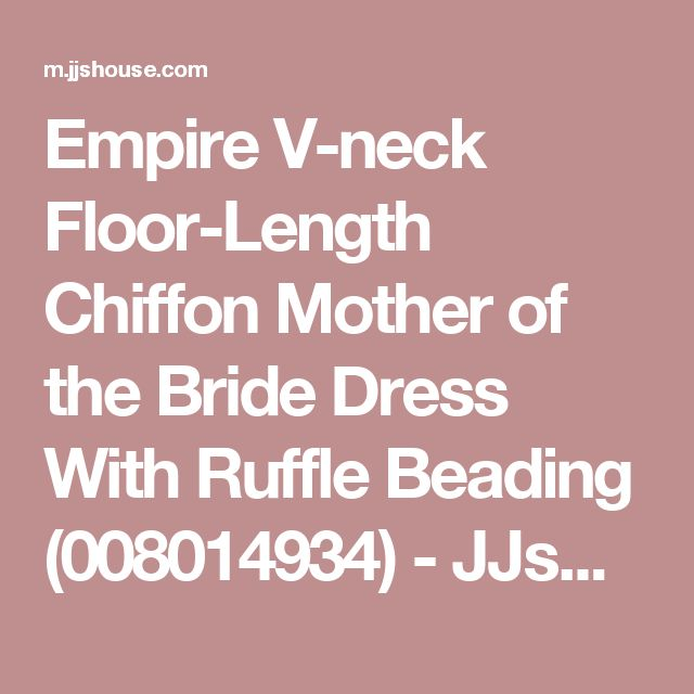 Empire V-neck Floor-Length Chiffon Mother of the Bride Dress With Ruffle Beading (008014934) - JJsHouse