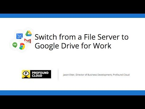 Switch from a File Server to Google Drive for Work - YouTube