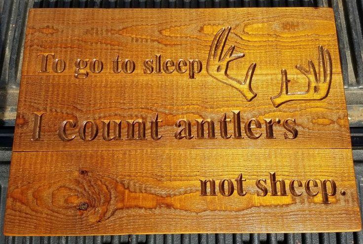 To go to sleep I count antlers not sheep Wood Sign Hunting Native Arrow Nursery #Handmade