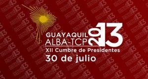 Cumbre Presidencial del ALBA se realizará el próximo martes en Guayaquil - Ministerio de Relaciones Exteriores y Movilidad Humana