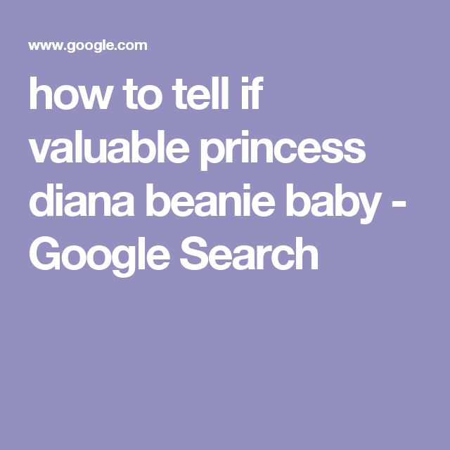 how to tell if valuable princess diana beanie baby - Google Search