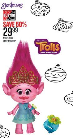 Trolls are all the rage this Holiday season! Get your children the gift they want from Gordmans! Check out our Black Friday ad online now!