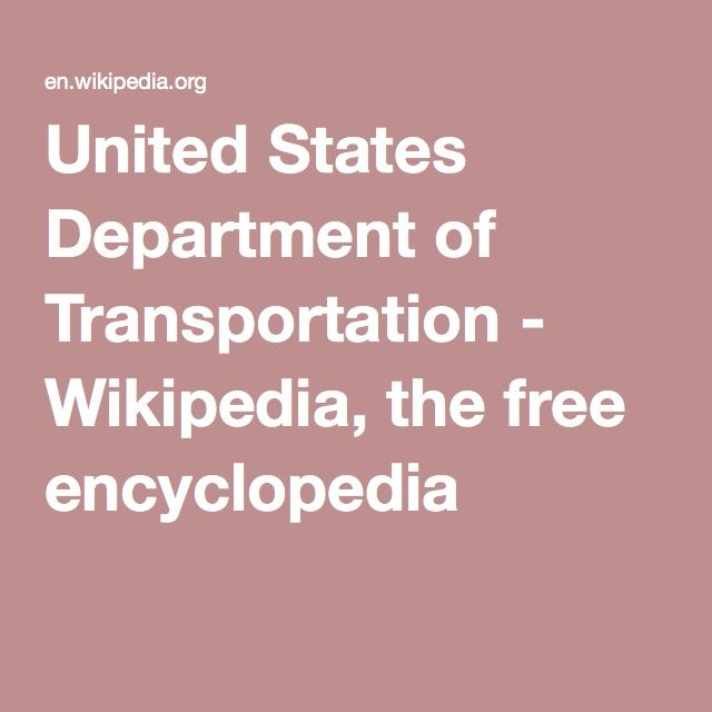 United States Department of Transportation - Wikipedia, the free encyclopedia