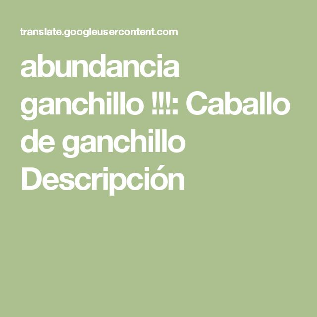abundancia ganchillo !!!: Caballo de ganchillo Descripción