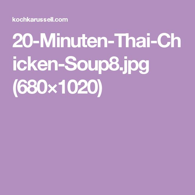 20-Minuten-Thai-Chicken-Soup8.jpg (680×1020)