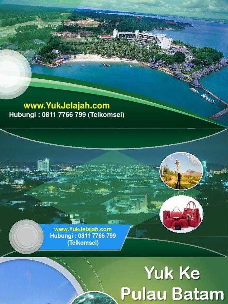 paket liburan batam 2016, 0811 7766 799 (TSel)