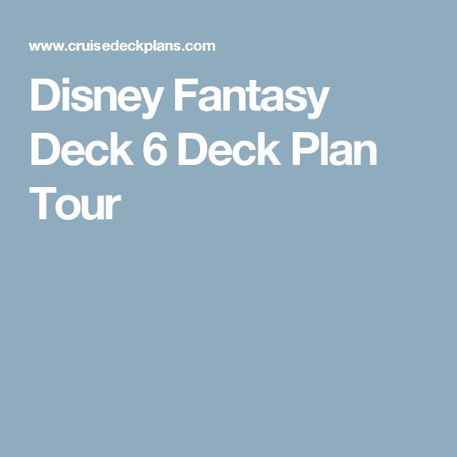 Disney Fantasy Deck 6 Deck Plan Tour