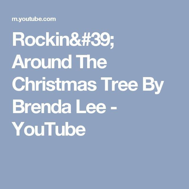 Rockin' Around The Christmas Tree By Brenda Lee - YouTube