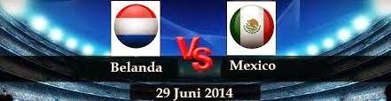 Perkiraan Skor Laga Fase Perdelapan Final Piala Dunia (29/06/14) : Belanda Vs Mexico