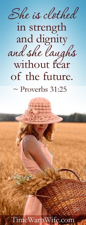 Ela reveste-se de força e dignidade; sorri diante do futuro.Proverbios 31:25 #Esposa