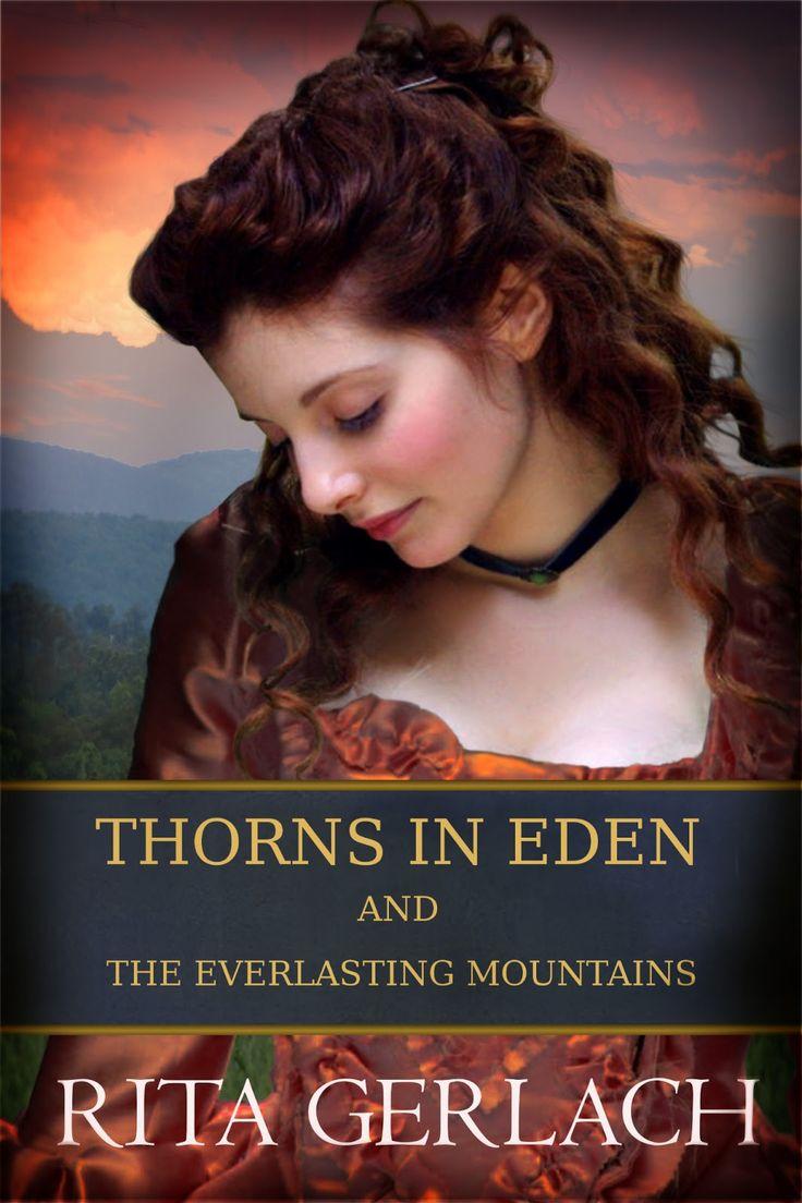 Rita Gerlach  Thorns In Eden & The Everlasting Mountains