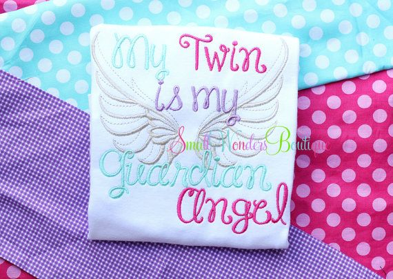 My Twin Is My Guardian Angel Embroidered Shirt - Guardian Angel Shirt - Twin Shirt - Angel Baby Shirt - Guardian Angel - Miracle Baby -Angel...