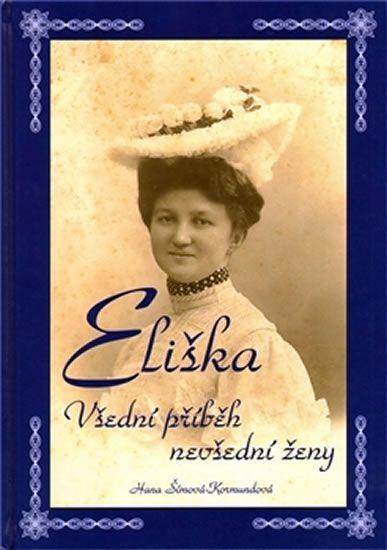 Kniha Eliška - všední příběh nevšední ženy | bux.cz