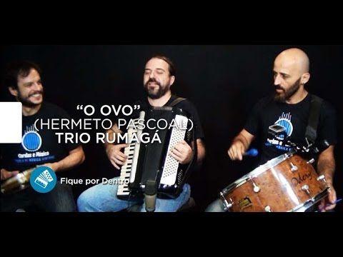 Hermeto Pascoal (O Ovo) - TRIO RUMAGÁ - Cordas e Música