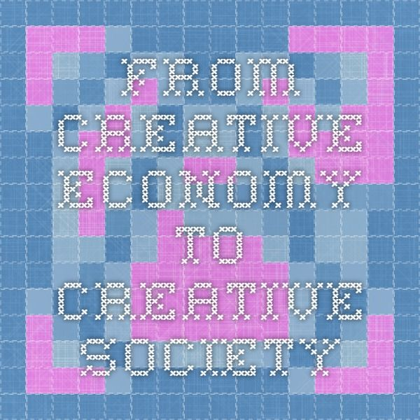From Creative Economy to Creative Society, by Mark J. Stern and Susan C. Seifert.