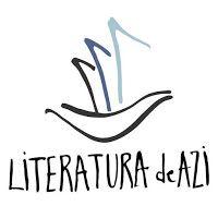 Lyrics et prosa: LITERATURA DE AZI