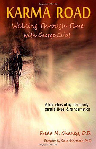 Karma Road: Walking Through Time with George Eliot by Freda M. Chaney D.D. http://www.amazon.com/dp/150863582X/ref=cm_sw_r_pi_dp_xrzJvb1154WC5