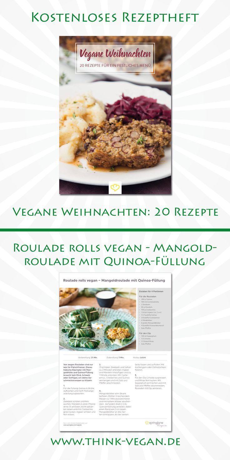 Roulade Rolls Vegan Mangoldroulade Mit Quinoa Fullung Vegane Weihnachten Kostenloses Rezeptheft Von Springlane Als Pdf Datei Sp Rezepte Vegane Vegan