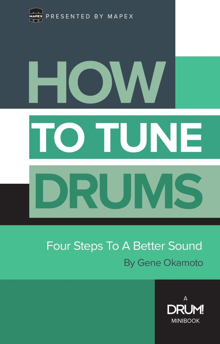 How To Tune Drums Minibook by Enter Music Publishing, Inc.