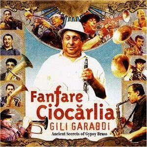 Fanfara Ciocarlia (2005) de Gili Garabdi pe CD