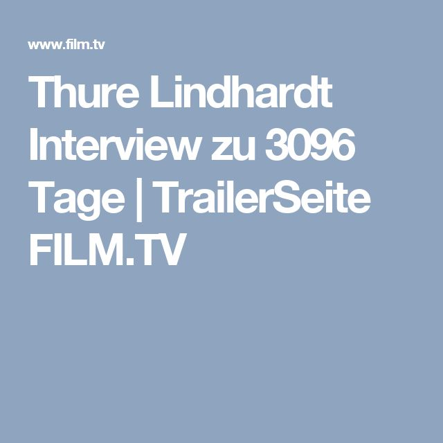 Thure Lindhardt Interview zu 3096 Tage | TrailerSeite FILM.TV