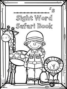 SIGHT WORD SAFARI! A DOLCH SIGHT WORD PROGRAM - TeachersPayTeachers.com