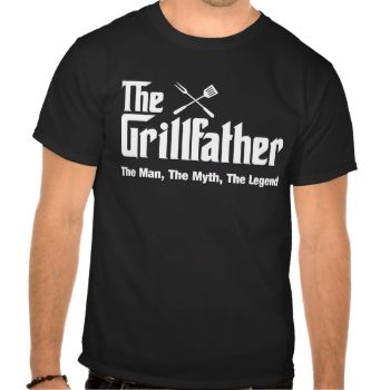 The Grillfather - The Man The Myth The Legend. A cool shirt for the legend of the BBQ Grill #grillmaster #grillfather #bbq #cookout #chef #myth #man #legend #dad #father #barbeque #grill