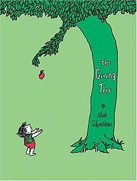 """Once there was a tree, and she loved a little boy."" - Shel Silverstein, The Giving Tree"