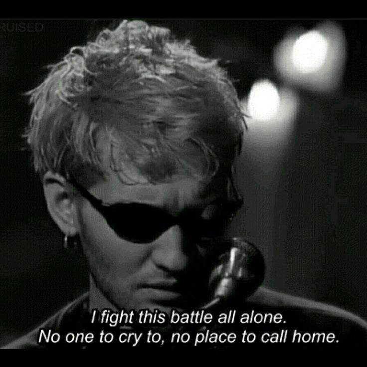 """I guess I can go anywhere I want. If I only knew where to go"" Layne Staley"