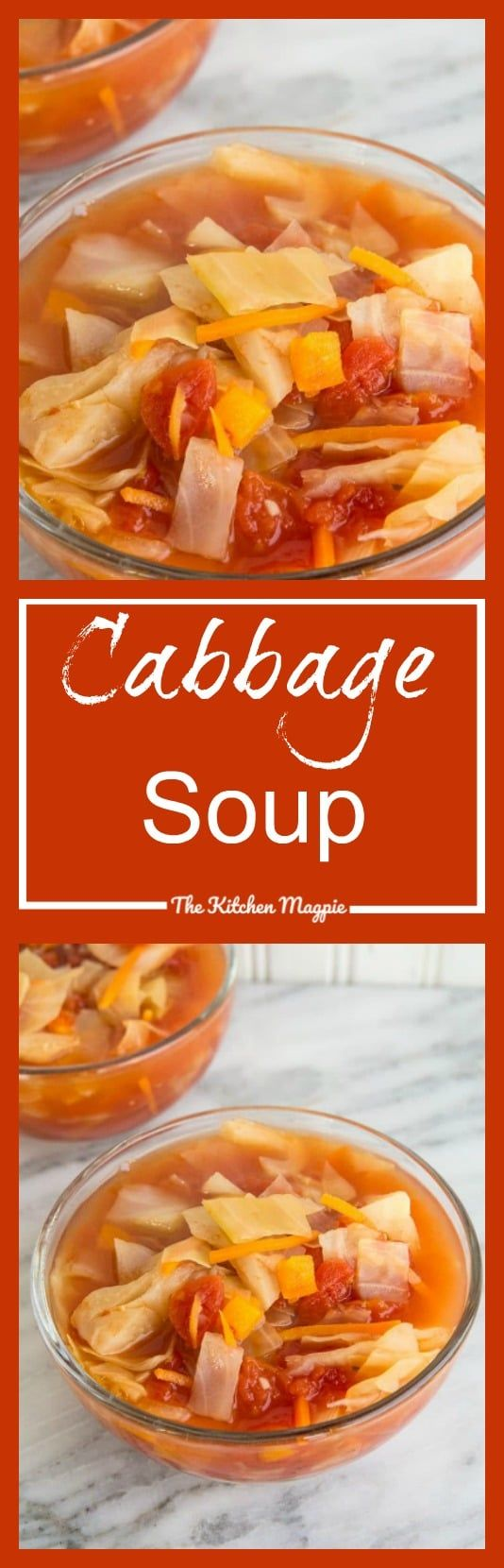 Cabbage Soup Recipe - The Soup That a Diet Ruined for Everyone - The Kitchen Magpie