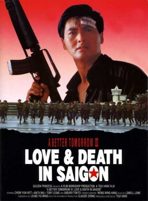 "A Better Tomorrow III: Love and Death in Saigon (Hong Kong) 11x17 Movie Poster (1989). CAST: Yun-Fat Chow, Tony Leung Ka Fai, Anita Mui, Kien Shih; DIRECTED BY: Hark Tsui; PRODUCER: Hark Tsui, John Woo;  Features:    11"" x 17""   Packaged with care - ships in sturdy reinforced packing material   Made in the USA  SHIPS IN 1-3 DAYS"