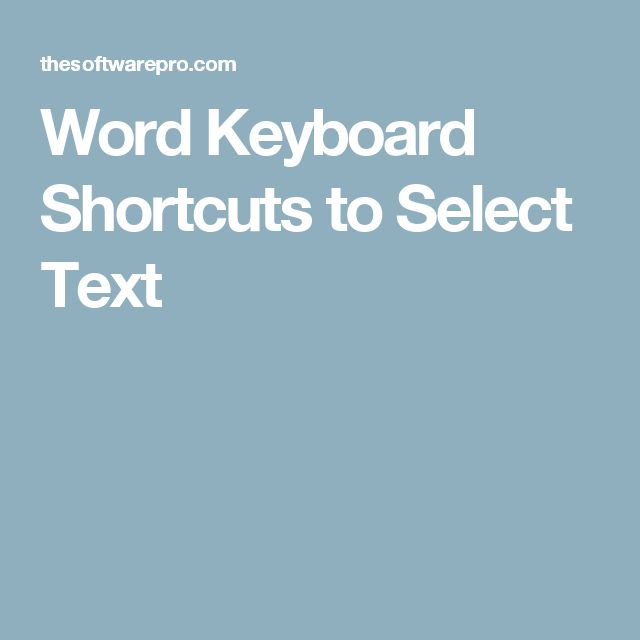 Word Keyboard Shortcuts to Select Text