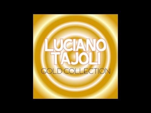 Luciano Tajoli gold collection (30 brani indimenticabili)