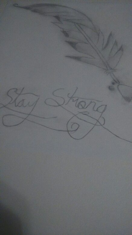 Stay strong + feather