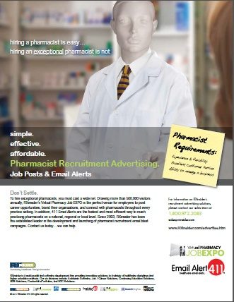 Pharmacist Recruitment Advertising by RXinsider- When you need to hire a pharmacist, RXinsider's suite of recruitment advertising products saves money by maximizing advertisement dollars and by growing your qualified candidate pool. Way #19 Summer 2011 / Improving Patient Care & Hospital Pharmacy Cost Containment. ----- (As seen in the SUMMER 2011 20Ways publication www.rxinsider.com...)
