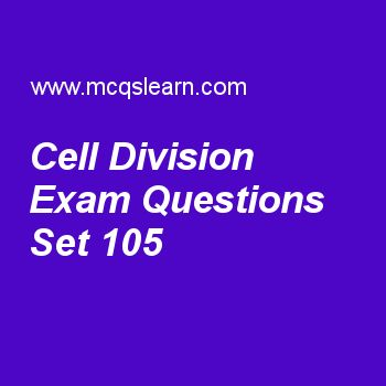 Practice test on cell division, general knowledge quiz 105 online. Practice GK exam's questions and answers to learn cell division test with answers. Practice online quiz to test knowledge on cell division, railway steam locomotive, international hydrographic organization, world intellectual property organization, norman haworth worksheets. Free cell division test has multiple choice questions as process in which dna is used to produce complementary rna strand is known as, answers key…