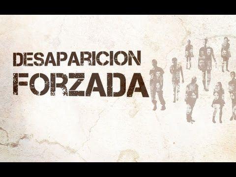 "Serie ""Derechos Humanos Hoy"", capítulo ""Desaparición Forzada"""
