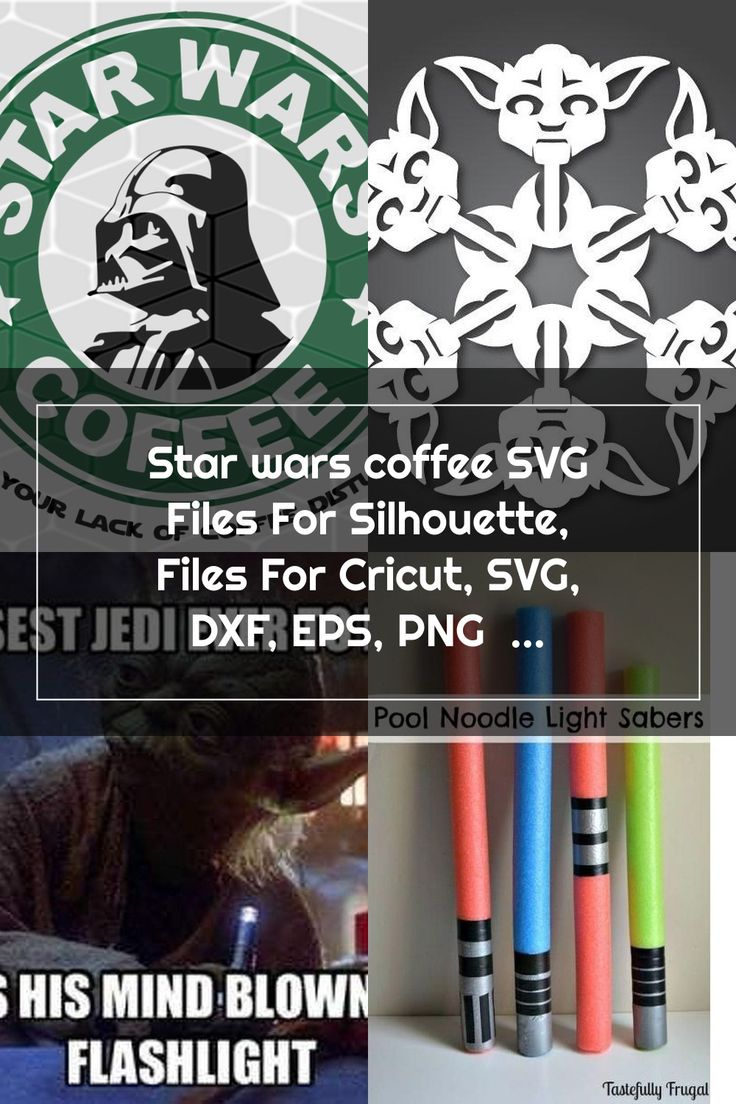 Star wars coffee SVG Files For Silhouette, Files For