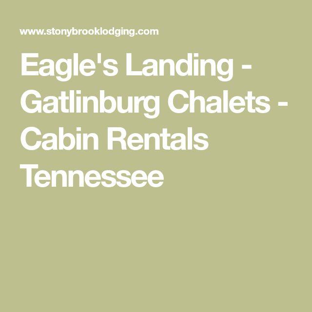 Eagle's Landing - Gatlinburg Chalets - Cabin Rentals Tennessee