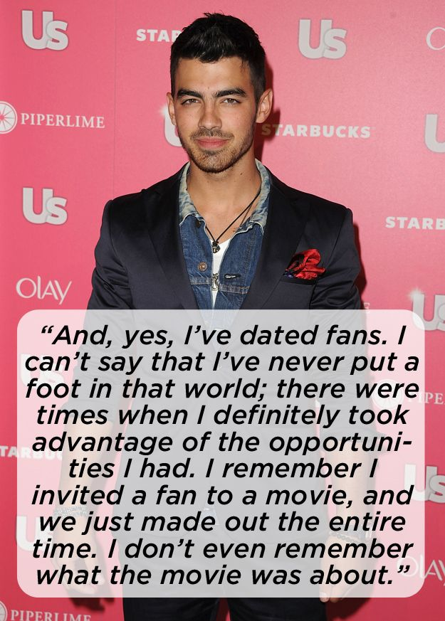 "Put me on that waiting list! I'll be Joe Jonas girlfriend any day!  ""He admitted to dating fans. 
