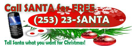 Call Santa for free...it's his voicemail...where you can leave him a message
