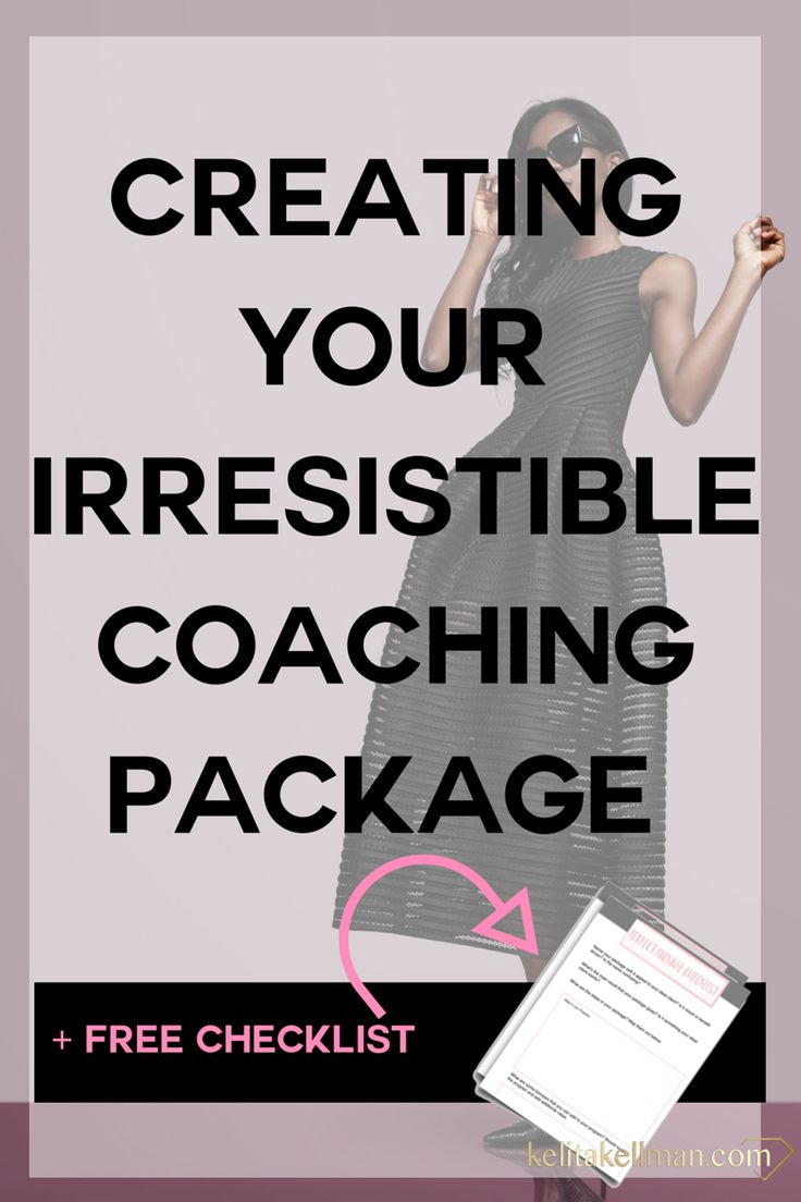 """Creating """"no brainer"""" Coaching packages and offers — Kelita Kellman"""
