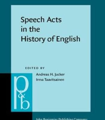 Speech Acts In The History Of English PDF