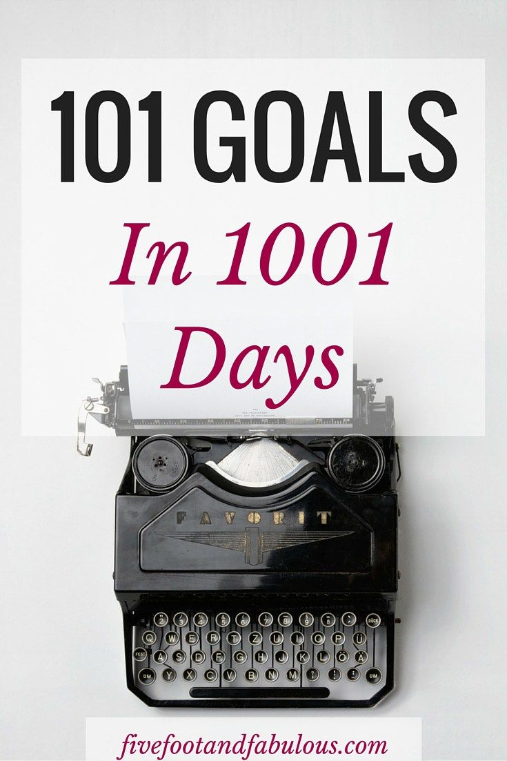 101 Goals in 1001 Days | Five Foot and Fabulous Some more ideas & categories