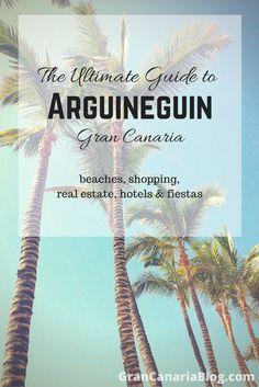 The Ultimate Guide to Arguineguin Gran Canaria