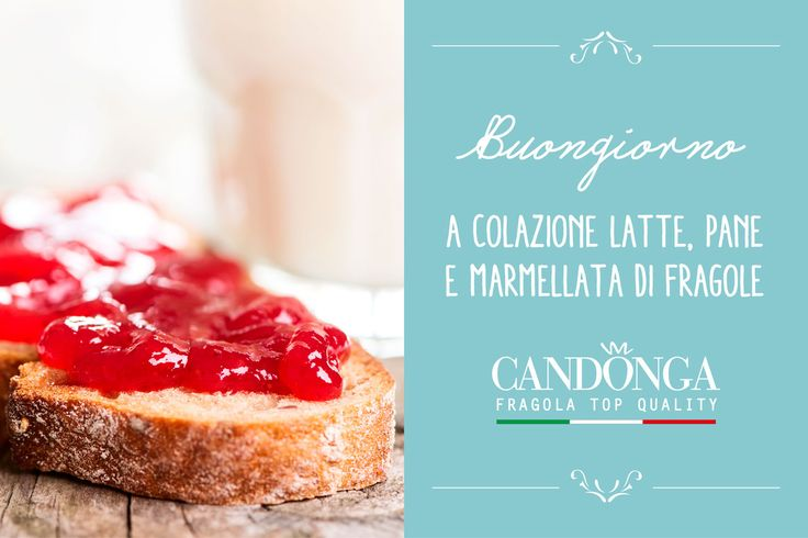 Secondo la tradizione italiana latte, yogurt, pane, frutta fresca e marmellata, sono gli ingredienti fondamentali della prima colazione. Buon weekend! #Candonga #fragole #ricette #topquality #cibosano #mangiosano